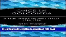 [Popular] Once in Golconda: A True Drama of Wall Street 1920-1938 Hardcover Online