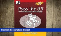 EBOOK ONLINE Pass the 65: A Training Guide for the NASAA Series 65 Exam (First Books Training