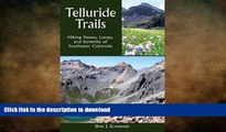 READ  Telluride Trails: Hiking Passes, Loops, and Summits of Southwest Colorado (The Pruett