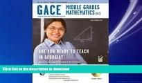 READ THE NEW BOOK Georgia GACE Middle Grades Math (013) w/ CD-ROM (Georgia GACE Test Preparation)