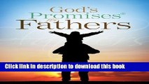 [Popular Books] God s Promises for Fathers: New King James Version Free Online