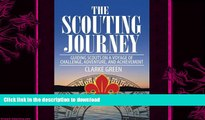 FAVORITE BOOK  The Scouting Journey: Guiding Scouts to challenge, adventure and achievement FULL