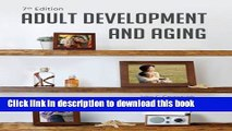 [Download] Adult Development and Aging Hardcover Collection