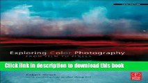 [Download] Exploring Color Photography Fifth Edition: From Film to Pixels Hardcover Free