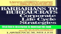 [Popular] Barbarians to Bureaucrats:  Corporate Life Cycle Strategies Hardcover Online