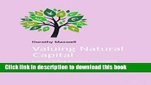 [Popular] Valuing Natural Capital: Future Proofing Business and Finance Paperback Collection
