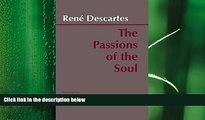 complete  The Passions of the Soul: Les Passions De l Ã'me