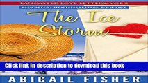 [PDF] Amish Romance: The Ice Storm: (LANCASTER CHRISTMAS LOVE LETTERS: Book One) (LANCASTER LOVE