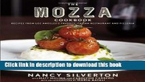 [Popular] The Mozza Cookbook: Recipes from Los Angeles s Favorite Italian Restaurant and Pizzeria