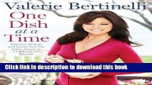 [Popular] One Dish at a Time: Delicious Recipes and Stories from My Italian-American Childhood and