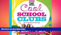 EBOOK ONLINE  Cool School Clubs: [Fun Ideas and Activities to Build School Spirit] (Cool School