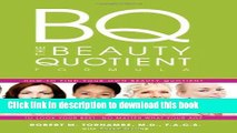 [Download] The Beauty Quotient Formula: How to Find Your Own Beauty Quotient to Look Your Best -