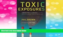 READ FREE FULL  Toxic Exposures: Contested Illnesses and the Environmental Health Movement  READ