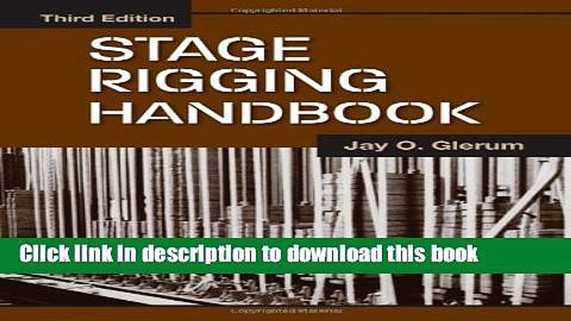Third Edition Stage Rigging Handbook