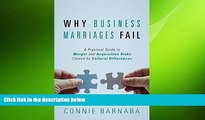 READ book  Why Business Marriages Fail: A Practical Guide to Merger and Acquisition Risks Caused