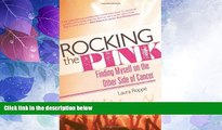 Big Deals  Rocking the Pink: Finding Myself on the Other Side of Cancer  Best Seller Books Most