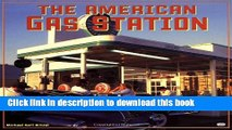 [PDF] The American Gas Station: History and Folklore of Gas Stations in America Full Online