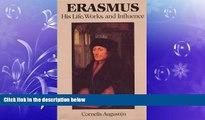 different   Erasmus: His Life, Works, and Influence (Erasmus Studies)