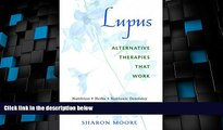 Big Deals  Lupus: Alternative Therapies That Work  Best Seller Books Most Wanted