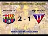 Barcelona 2 - Liga de Quito 1. Campeonato Ecuatoriano 2007