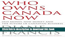 [Download] Who Owns Canada Now? Old Money, New Money and the Future of Canadian Business Paperback