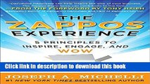 [Popular] The Zappos Experience: 5 Principles to Inspire, Engage, and WOW Hardcover Collection