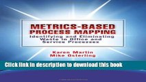 [Popular] Metrics-Based Process Mapping: Identifying and Eliminating Waste in Office and Service
