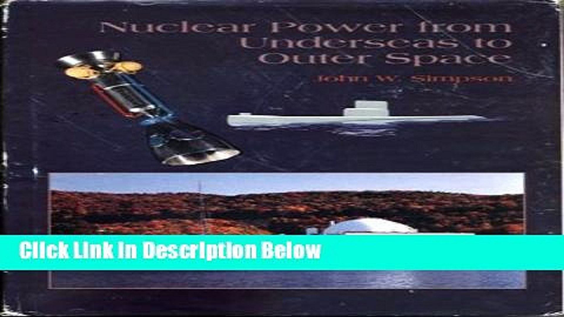 [PDF] Nuclear Power from Underseas to Outer Space [Online Books]