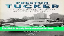 [Popular] Preston Tucker and His Battle to Build the Car of Tomorrow Paperback Free