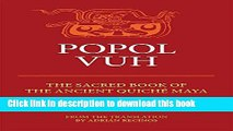 [Download] Popol Vuh: The Sacred Book of the Ancient Quiche Maya Paperback Online