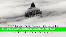 [Popular] The Way Back: Restoring the Promise of America Paperback Free