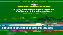 [Download] Michelin Green Guide Guadeloupe/Martinique/Petites Antilles Hardcover Online