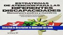 [Download] Estrategias de atencion para las diferentes discapacidades/ Care strategies for the