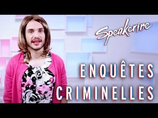 Enquêtes criminelles - Speakerine