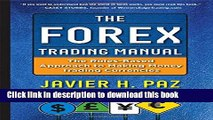 [Popular] The Forex Trading Manual:  The Rules-Based Approach to Making Money Trading Currencies