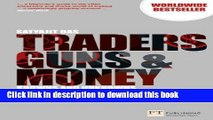 [Popular] Traders, Guns   Money: Knowns   Unknowns in the Dazzling World of Derivatives, 3rd ed.