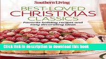 [Download] Southern Living Best-Loved Christmas Classics: Favorite holiday recipes and easy