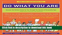 [Popular] Do What You Are: Discover the Perfect Career for You Through the Secrets of Personality