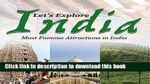 [Read PDF] Let s Explore India (Most Famous Attractions in India): India Travel Guide (Children s
