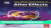 Focal Easy Guide to After Effects: For new users and professionals (The Focal Easy Guide)