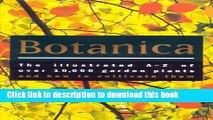 [Popular Books] Botanica: The Illustrated A-Z of Over 10,000 Garden Plants and How to Cultivate