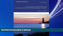 READ THE NEW BOOK Counseling Strategies and Interventions for Professional Helpers (9th Edition)