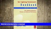 FAVORIT BOOK Set Lighting Technician s Handbook: Film Lighting Equipment, Practice, and Electrical