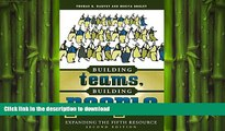 READ THE NEW BOOK Building Teams, Building People : Expanding the Fifth Resource Second Edition