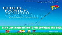 New Book Child, Family, School, Community: Socialization and Support