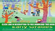 Collection Book Literacy in the Early Grades: A Successful Start for PreK-4 Readers and Writers,