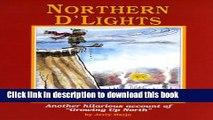 "[PDF] Northern D Lights: Another Hilarious Account of ""Growing Up North"" (Northern Mania!) Popular"