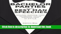 [Read PDF] Bachelor Parties and Best Man Speeches: Sound advice for sending your groom off in
