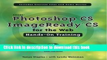 Adobe Photoshop CS/ImageReady CS for the Web Hands-On