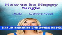New Book How To Be Happy Single: How to be a happy single woman